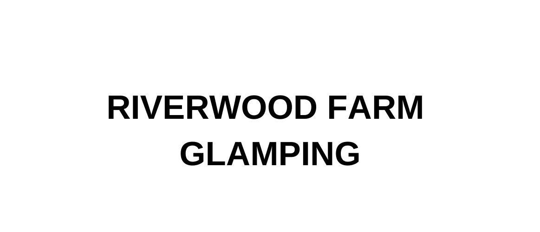 Riverfood Farm Glamping